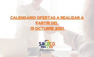 CALENDARIO DE OFERTAS A REALIZAR A PARTIR DEL 19 octubre 2021
