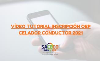 VÍDEO TUTORIAL INSCRIPCIÓN OEP CELADOR CONDUCTOR 2021